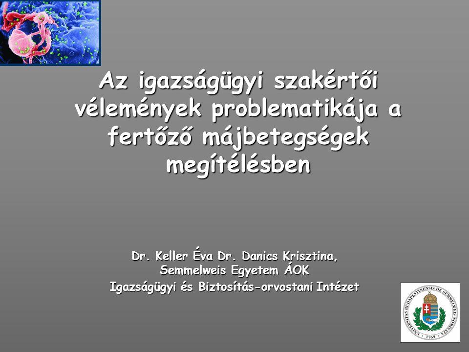 Az igazságügyi szakértői vélemények problematikája a fertőző májbetegségek megítélésben