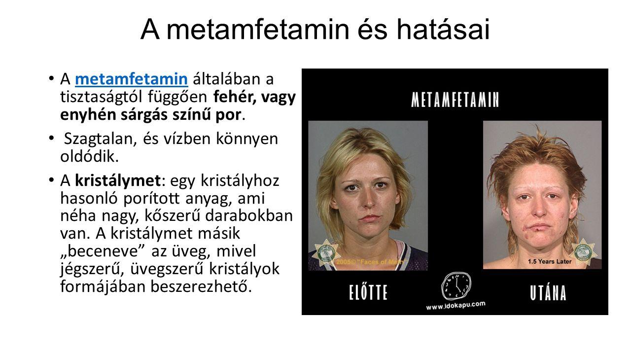 A metamfetamin és hatásai