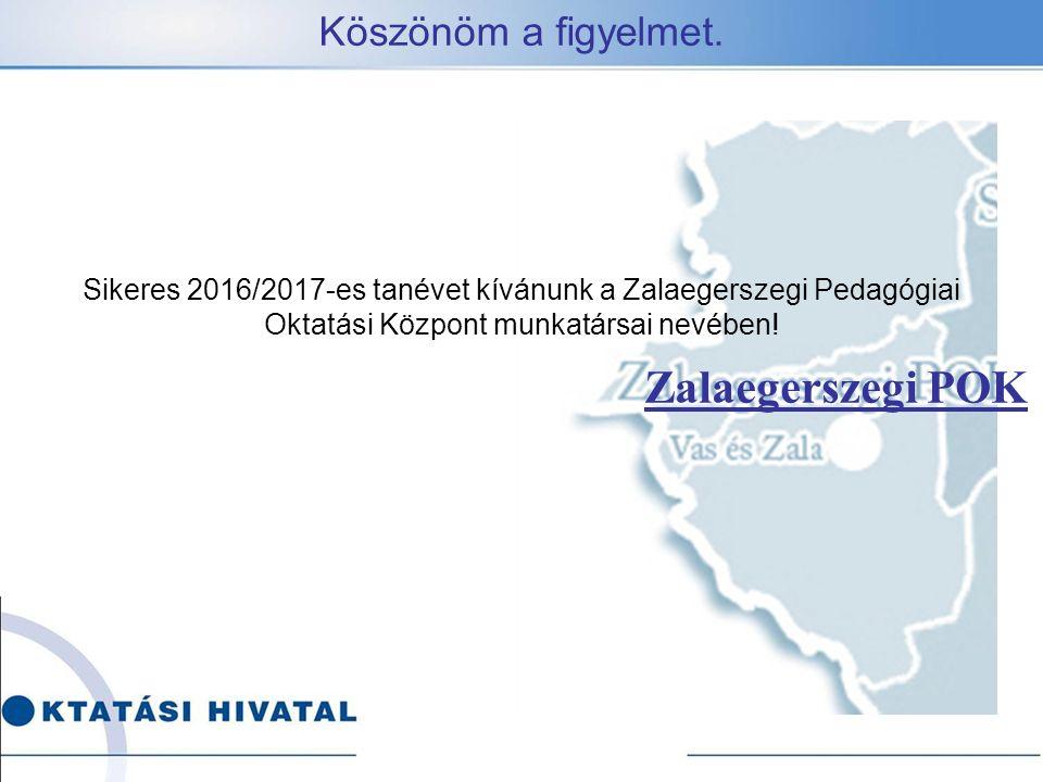 Zalaegerszegi POK Köszönöm a figyelmet.