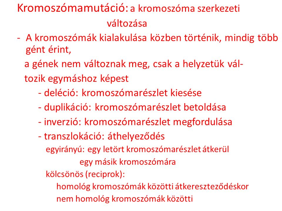 Kromoszómamutáció: a kromoszóma szerkezeti