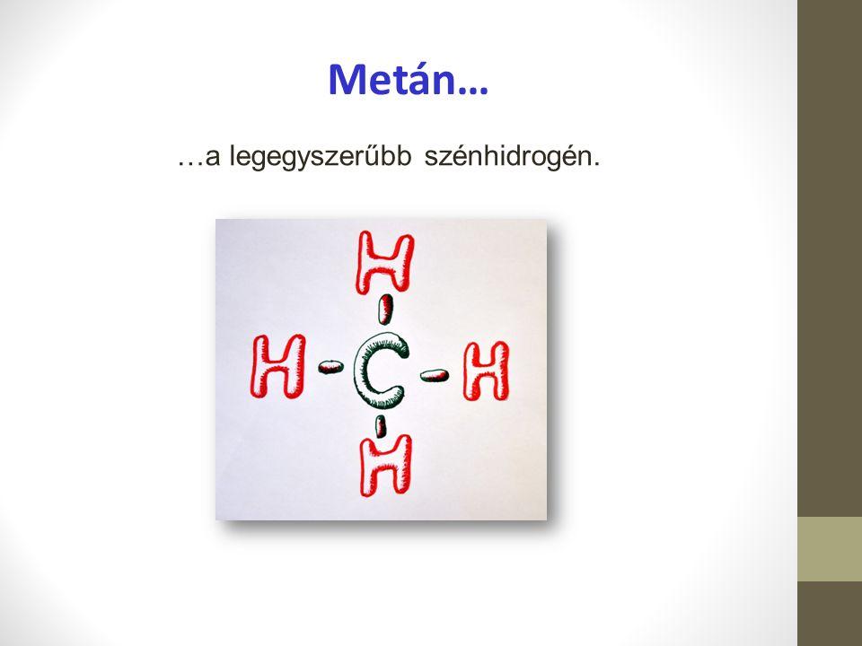 …a legegyszerűbb szénhidrogén.