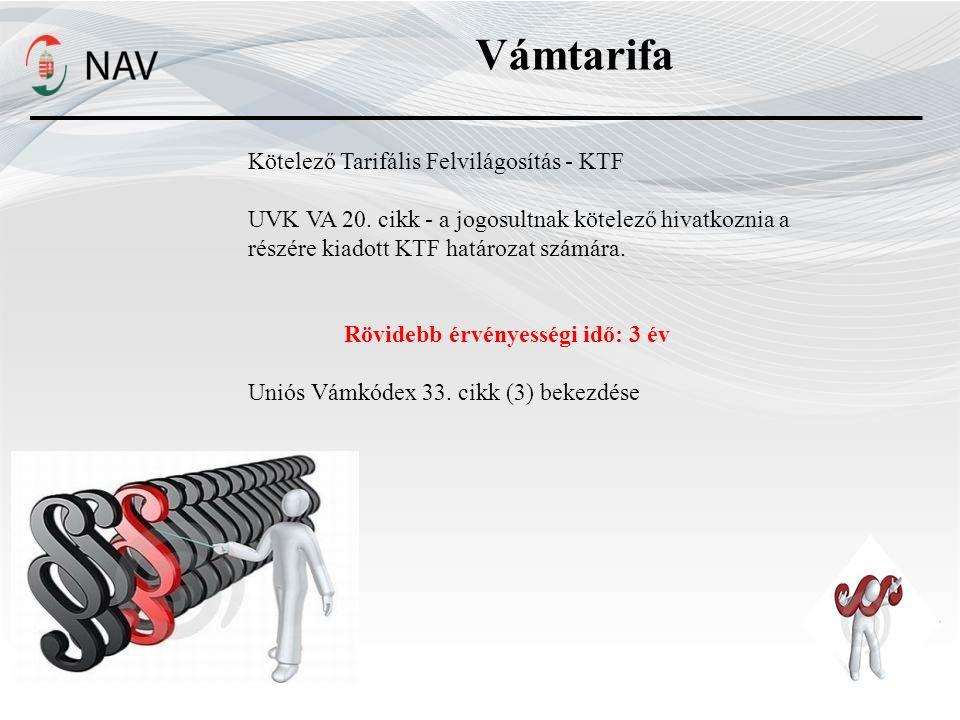 Vámtarifa Kötelező Tarifális Felvilágosítás - KTF