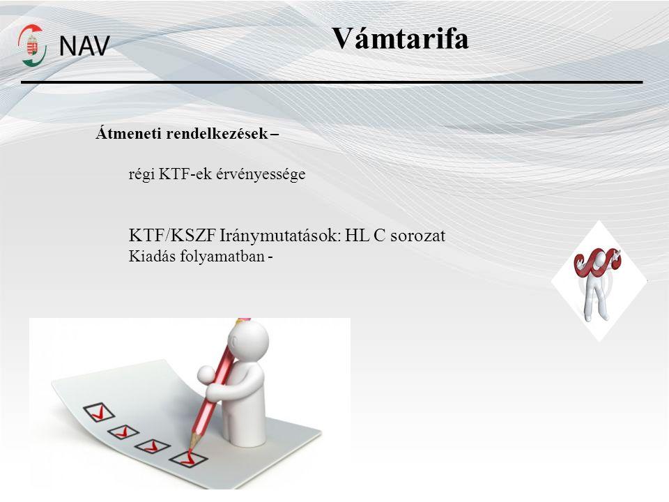 Vámtarifa KTF/KSZF Iránymutatások: HL C sorozat