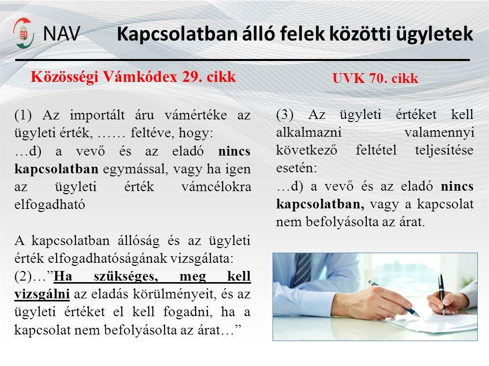 Kapcsolatban álló felek közötti ügyletek Közösségi Vámkódex 29. cikk