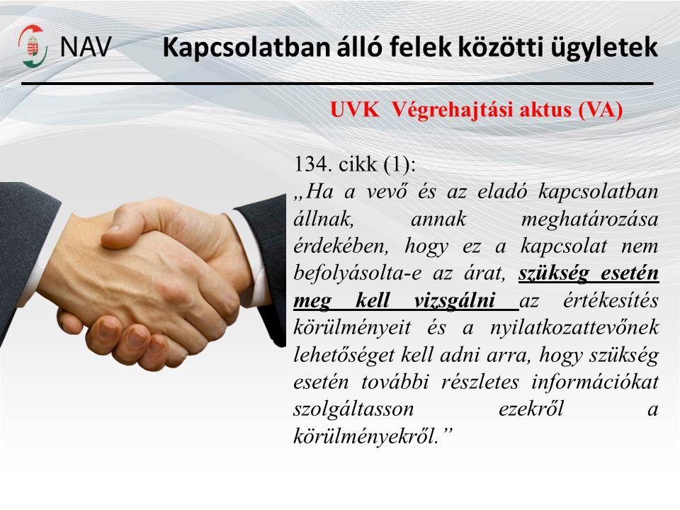 Kapcsolatban álló felek közötti ügyletek UVK Végrehajtási aktus (VA)