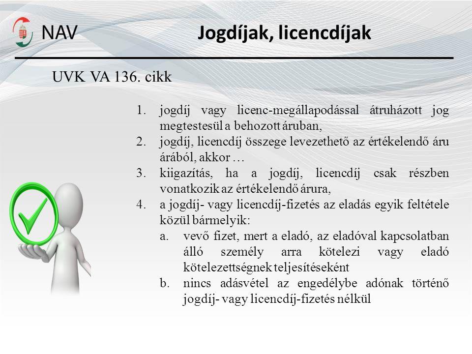 Jogdíjak, licencdíjak UVK VA 136. cikk