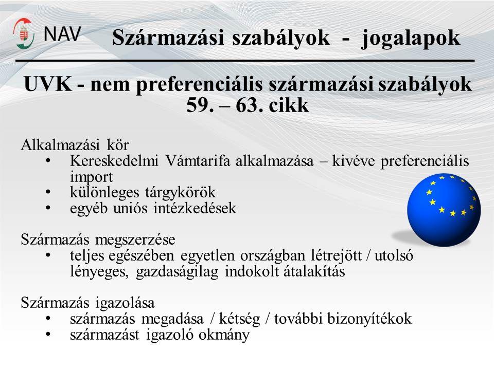 UVK - nem preferenciális származási szabályok 59. – 63. cikk