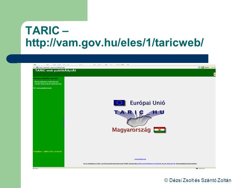 TARIC – http://vam.gov.hu/eles/1/taricweb/