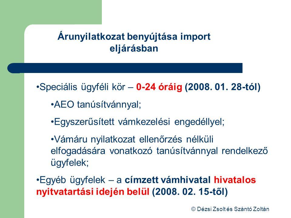 Árunyilatkozat benyújtása import eljárásban