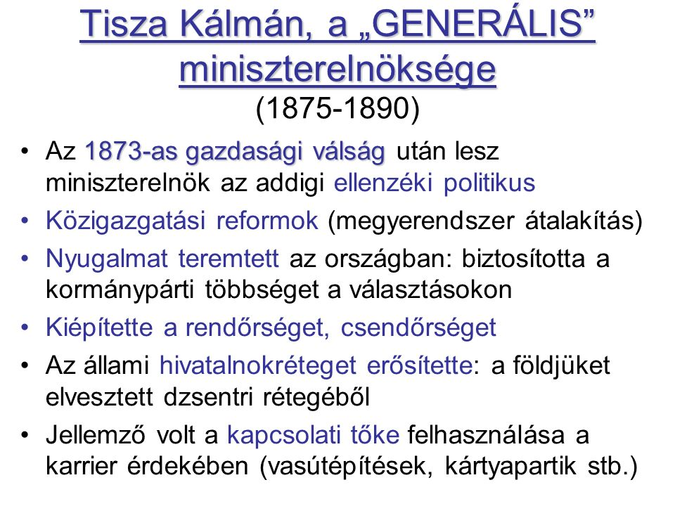 """Tisza Kálmán, a """"GENERÁLIS miniszterelnöksége (1875-1890)"""
