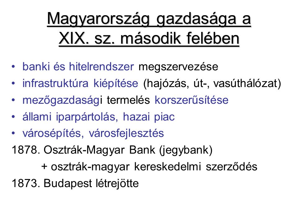 Magyarország gazdasága a XIX. sz. második felében