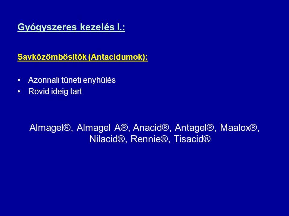 Gyógyszeres kezelés I.: