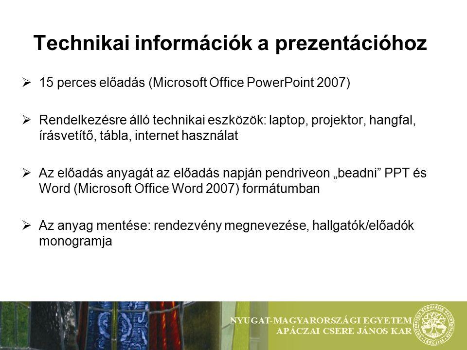 Technikai információk a prezentációhoz