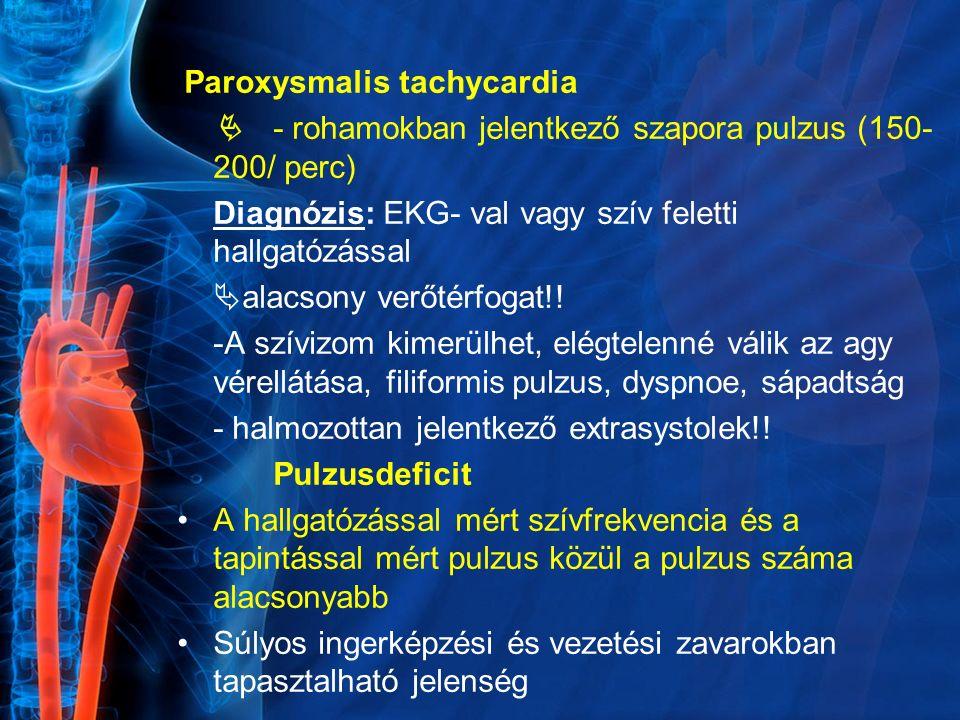 Paroxysmalis tachycardia