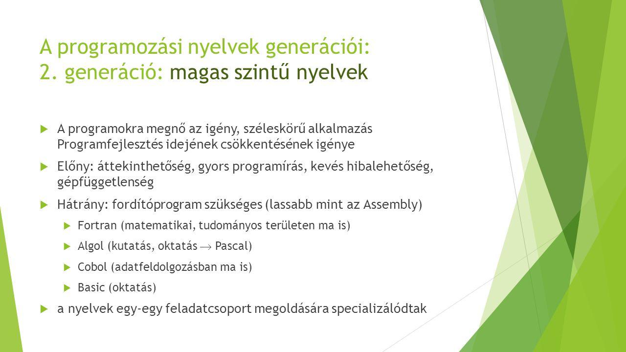 A programozási nyelvek generációi: 2. generáció: magas szintű nyelvek