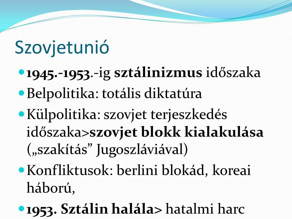 Szovjetunió 1945.-1953.-ig sztálinizmus időszaka