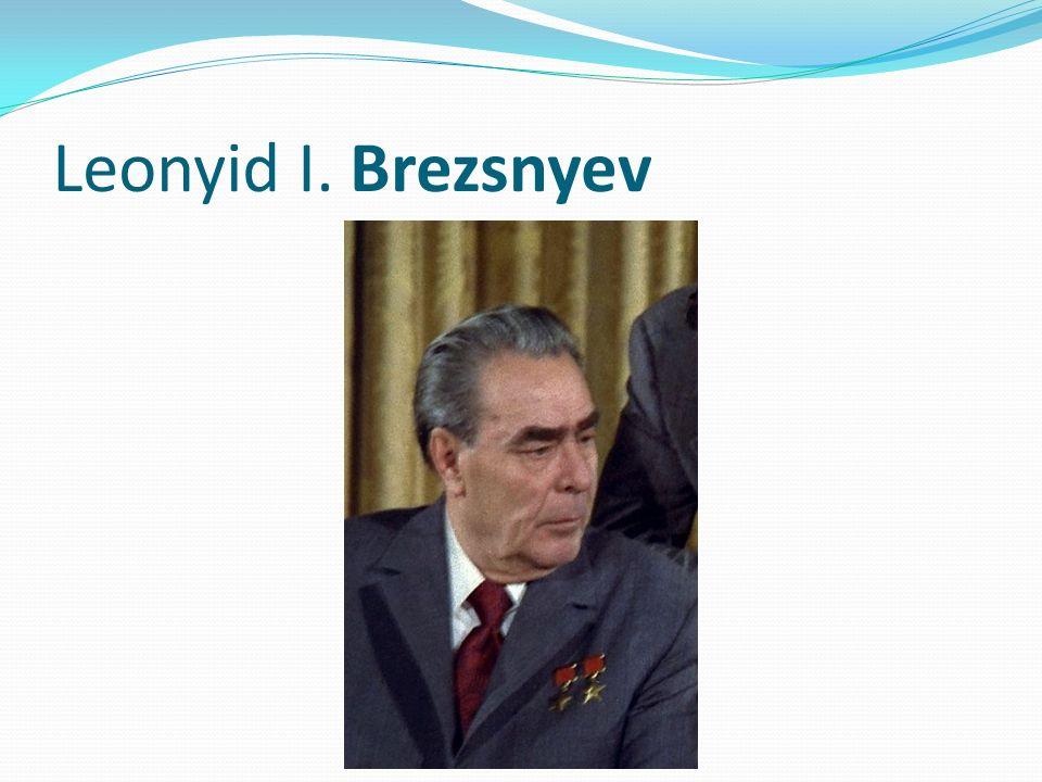 Leonyid I. Brezsnyev