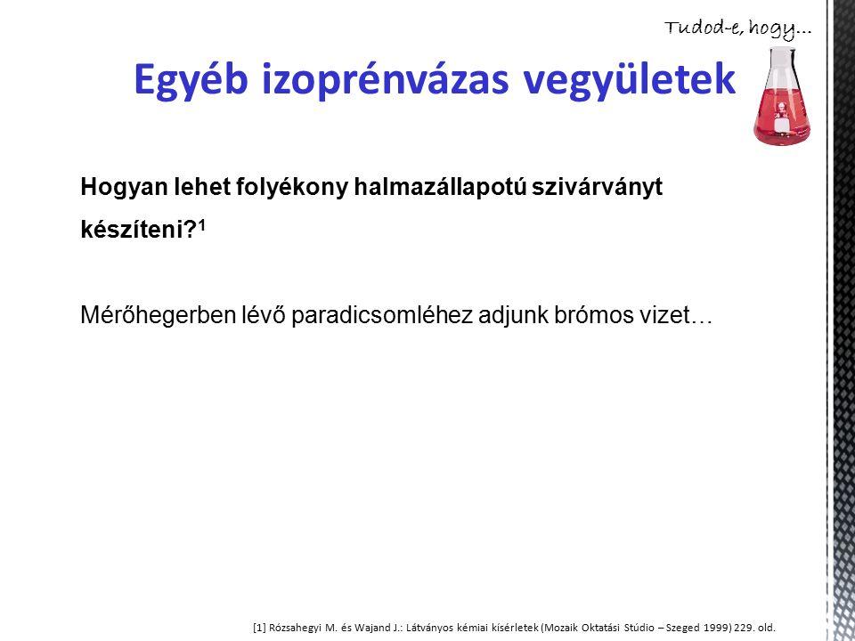 Egyéb izoprénvázas vegyületek