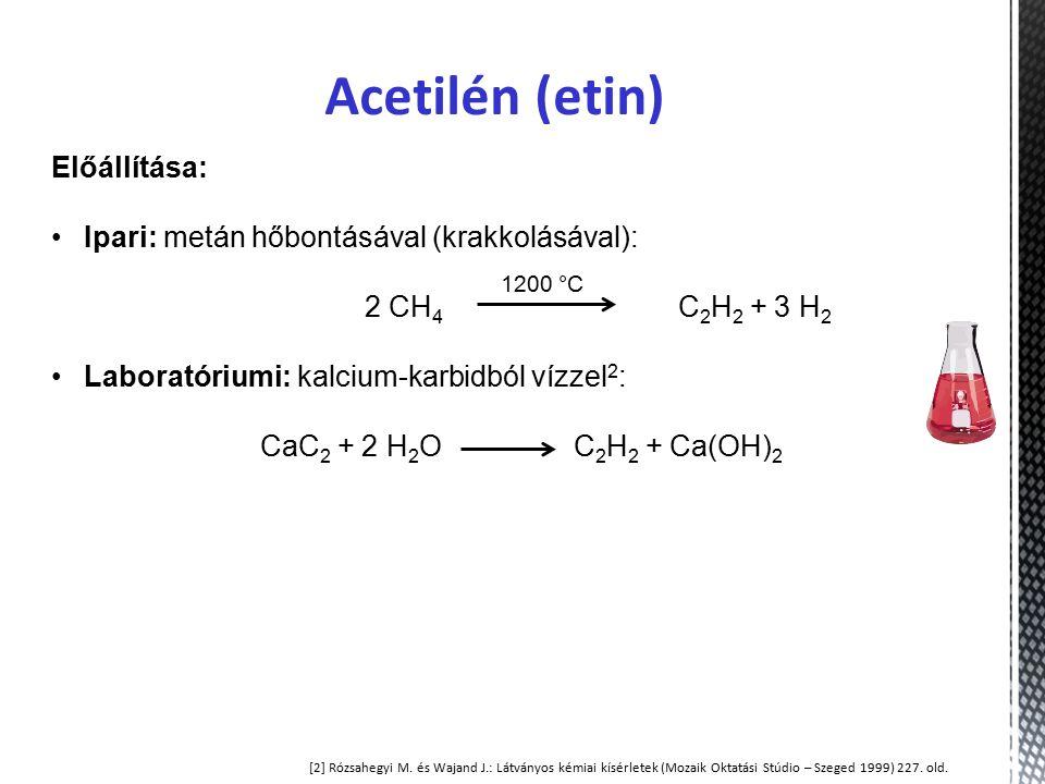 Acetilén (etin) Előállítása: