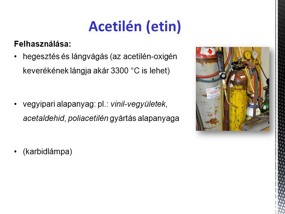 Acetilén (etin) Felhasználása: