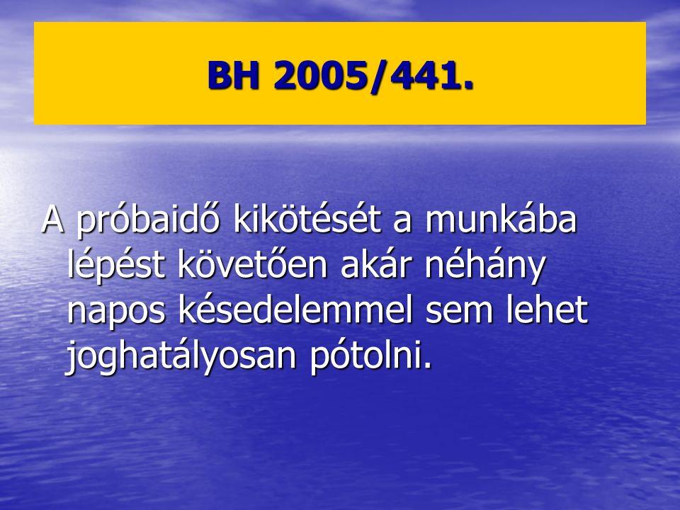 BH 2005/441.
