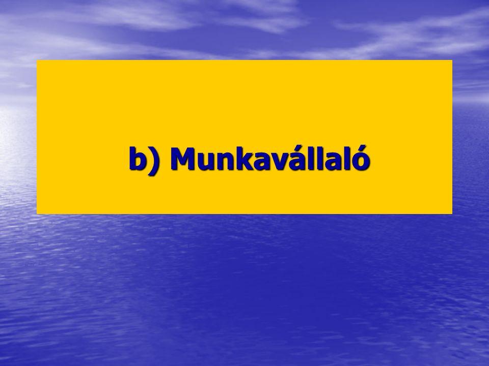 b) Munkavállaló