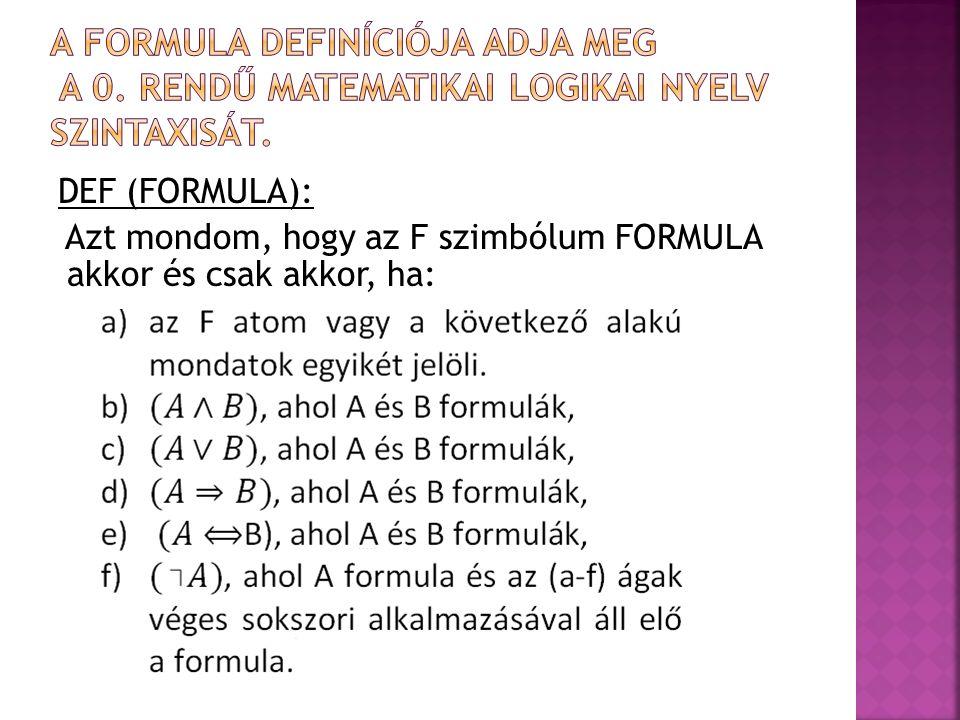A Formula definíciója adja meg a 0