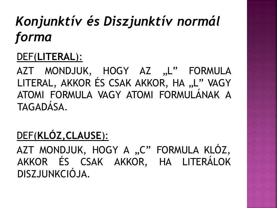 Konjunktív és Diszjunktív normál forma