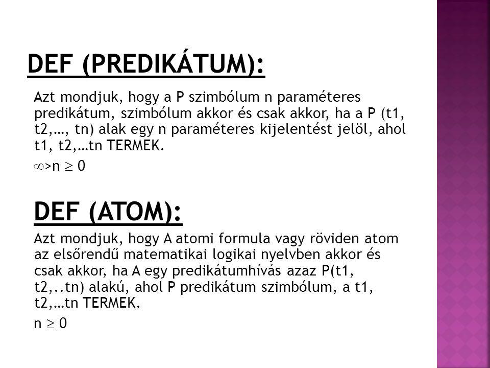 DEF (PREDIKÁTUM): DEF (ATOM):
