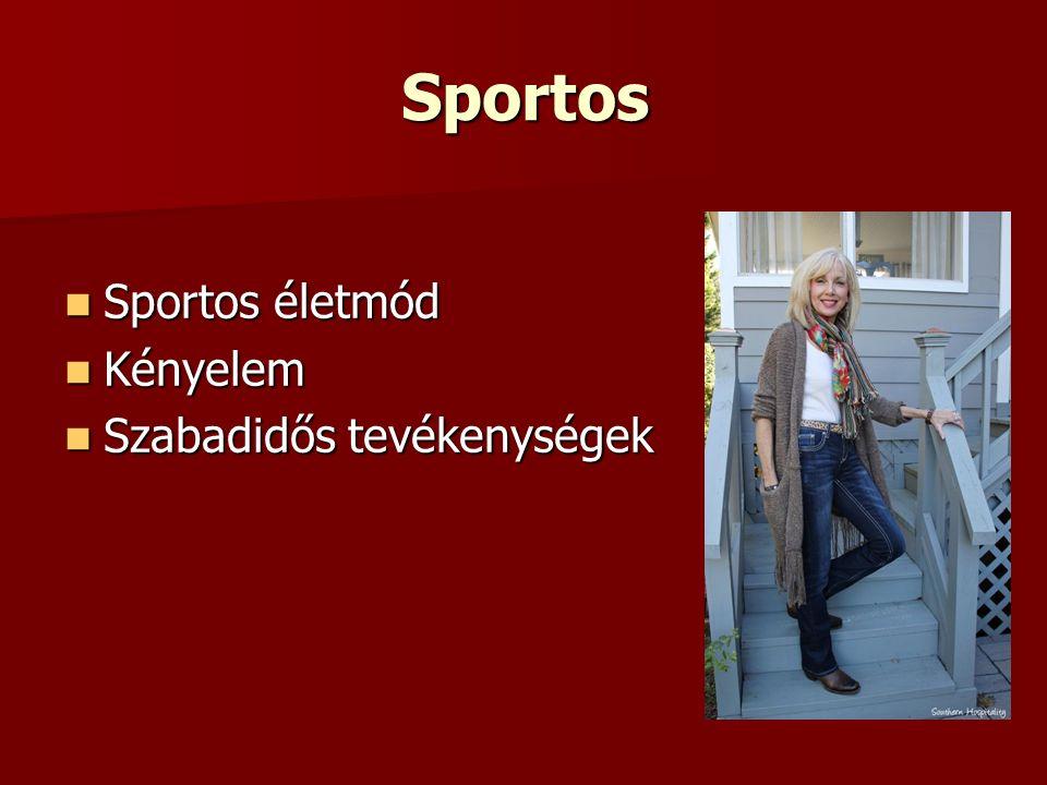 Sportos Sportos életmód Kényelem Szabadidős tevékenységek