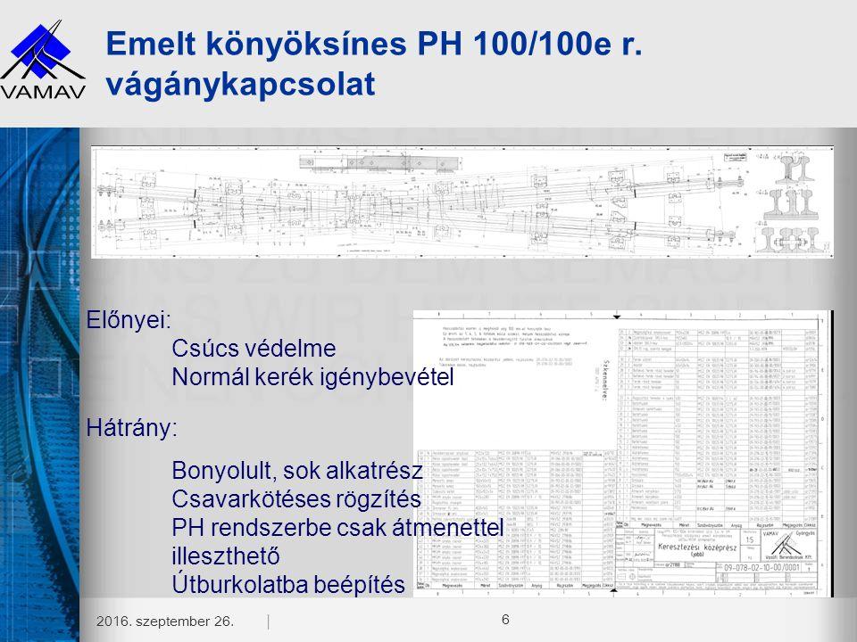 Emelt könyöksínes PH 100/100e r. vágánykapcsolat