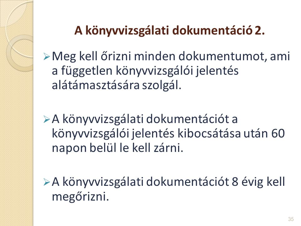 A könyvvizsgálati dokumentáció 2.