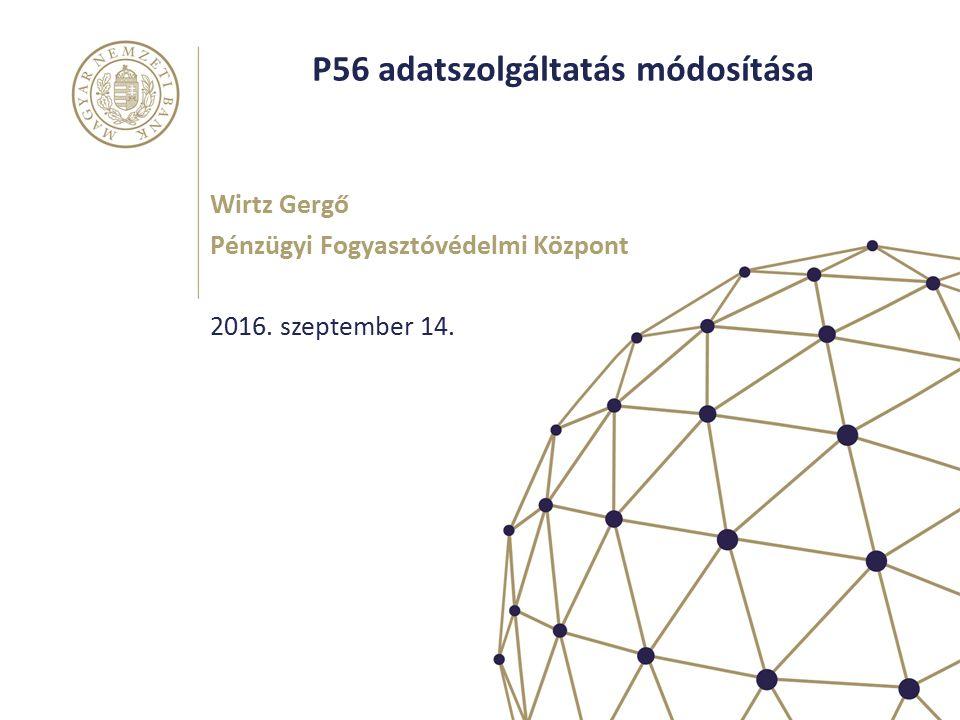 P56 adatszolgáltatás módosítása