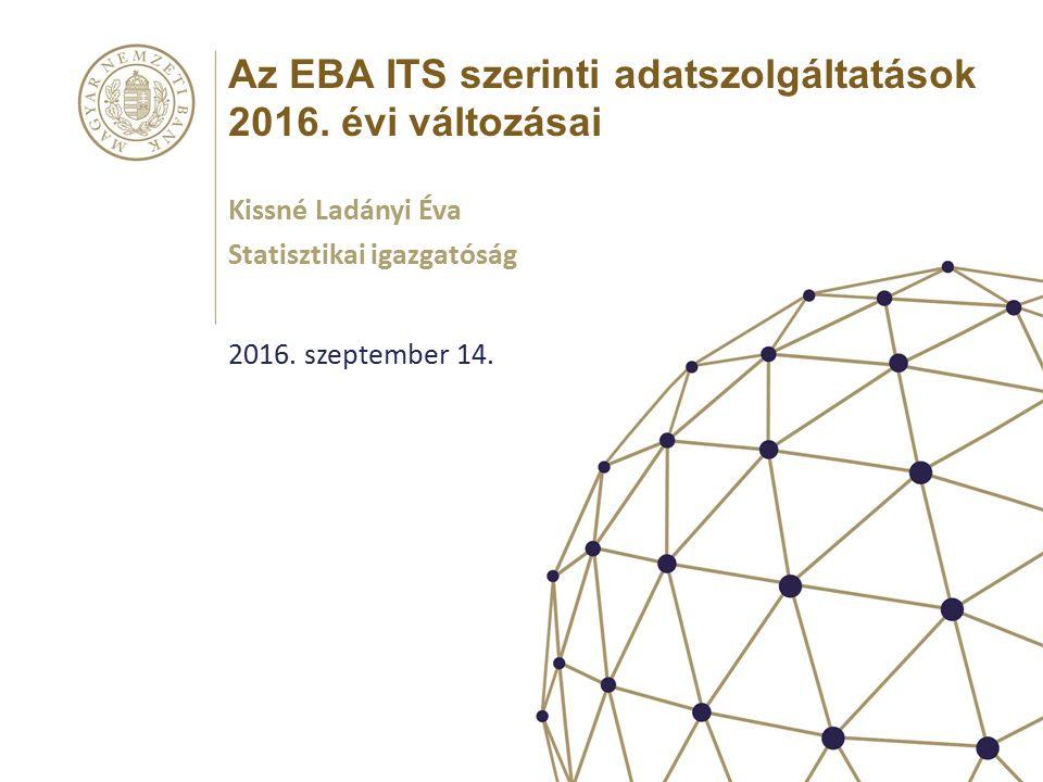 Az EBA ITS szerinti adatszolgáltatások 2016. évi változásai