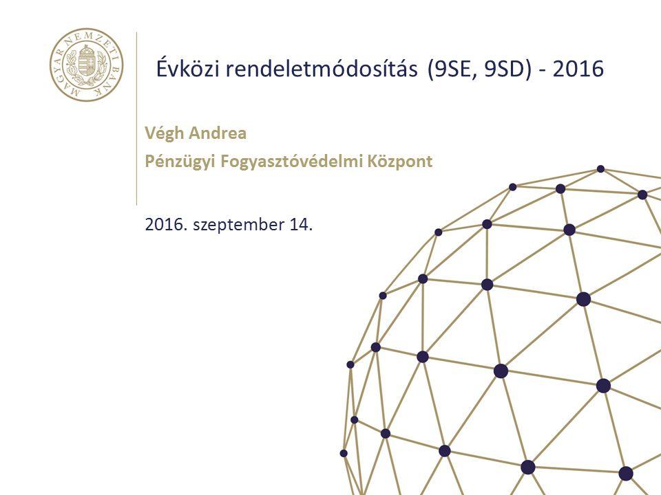 Évközi rendeletmódosítás (9SE, 9SD) - 2016