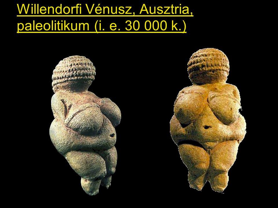 Willendorfi Vénusz, Ausztria, paleolitikum (i. e. 30 000 k.)