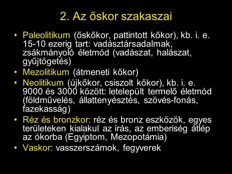 2. Az őskor szakaszai