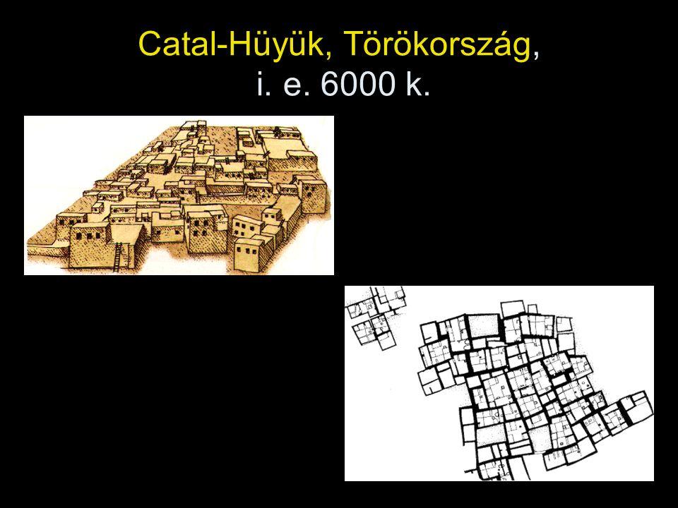 Catal-Hüyük, Törökország, i. e. 6000 k.