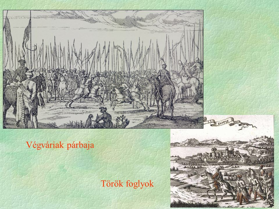 Végváriak párbaja Török foglyok