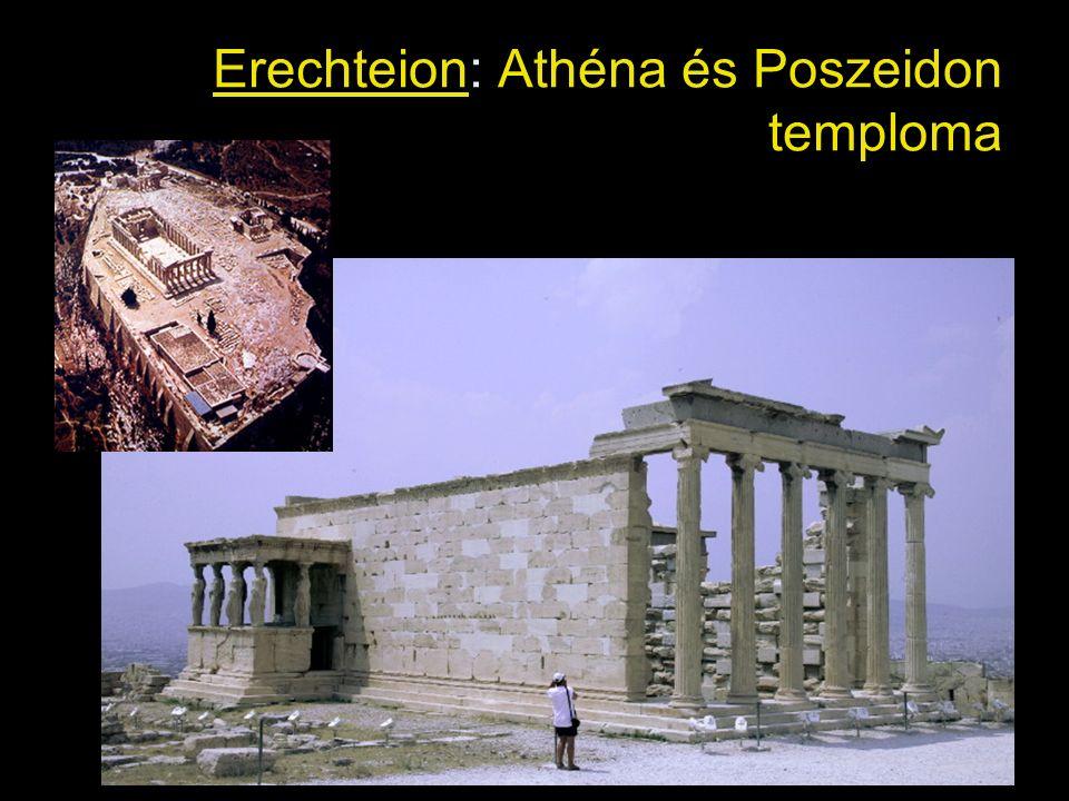 Erechteion: Athéna és Poszeidon temploma