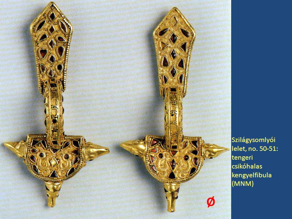 Ø Szilágysomlyói lelet, no. 50-51: tengeri csikóhalas kengyelfibula