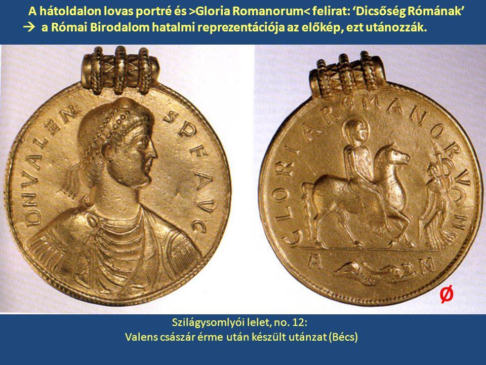 A hátoldalon lovas portré és >Gloria Romanorum< felirat: 'Dicsőség Rómának'  a Római Birodalom hatalmi reprezentációja az előkép, ezt utánozzák.