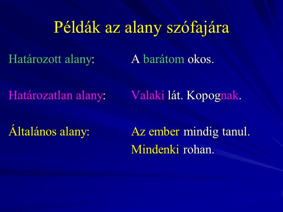 Példák az alany szófajára