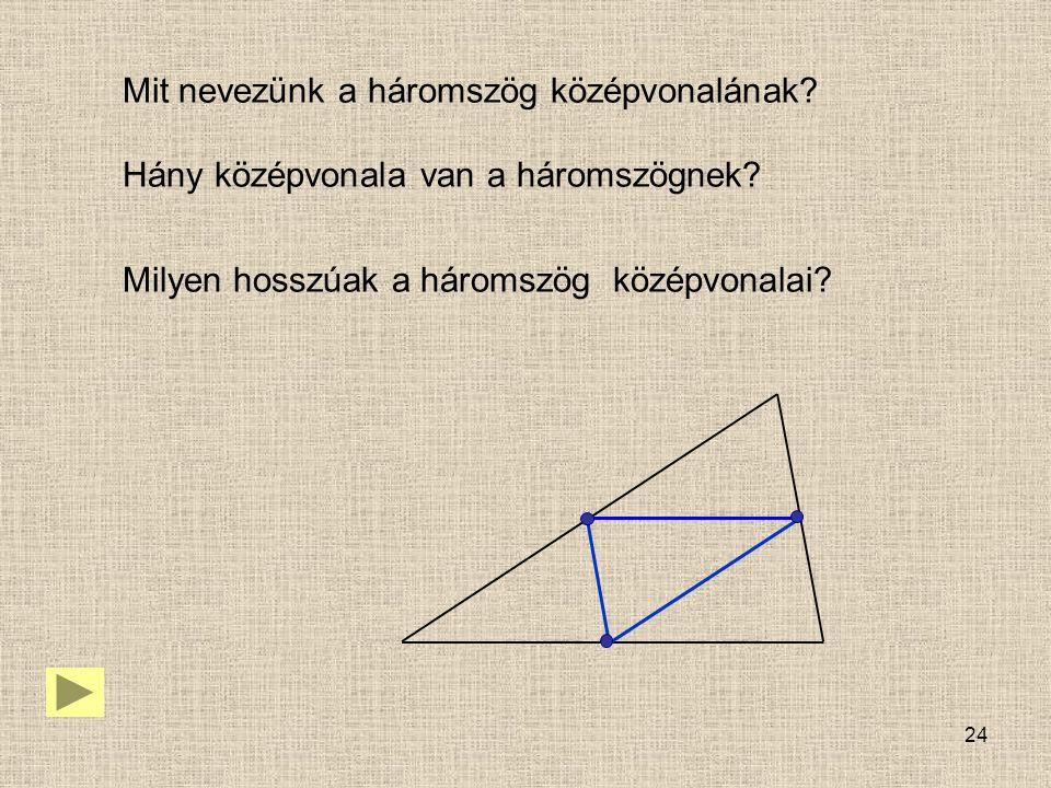Mit nevezünk a háromszög középvonalának