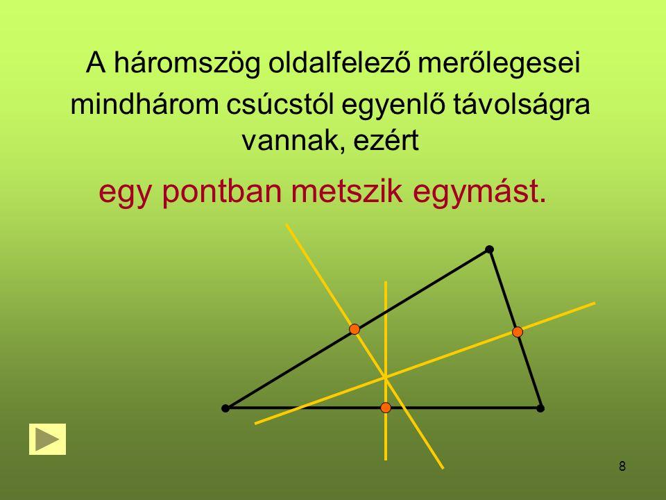 A háromszög oldalfelező merőlegesei