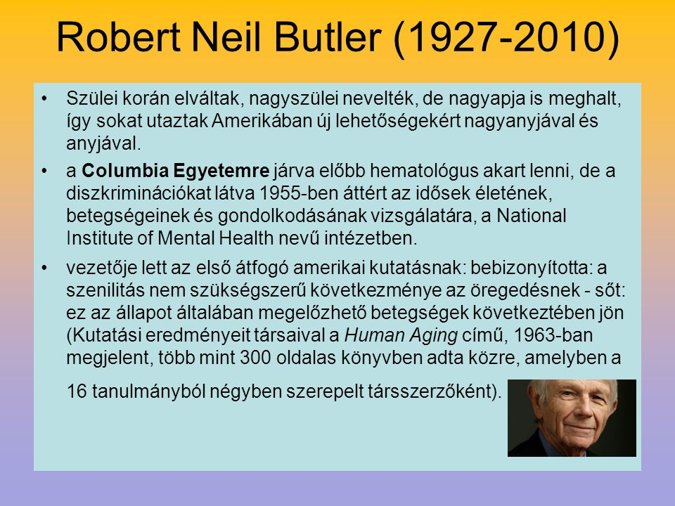 Robert Neil Butler (1927-2010)