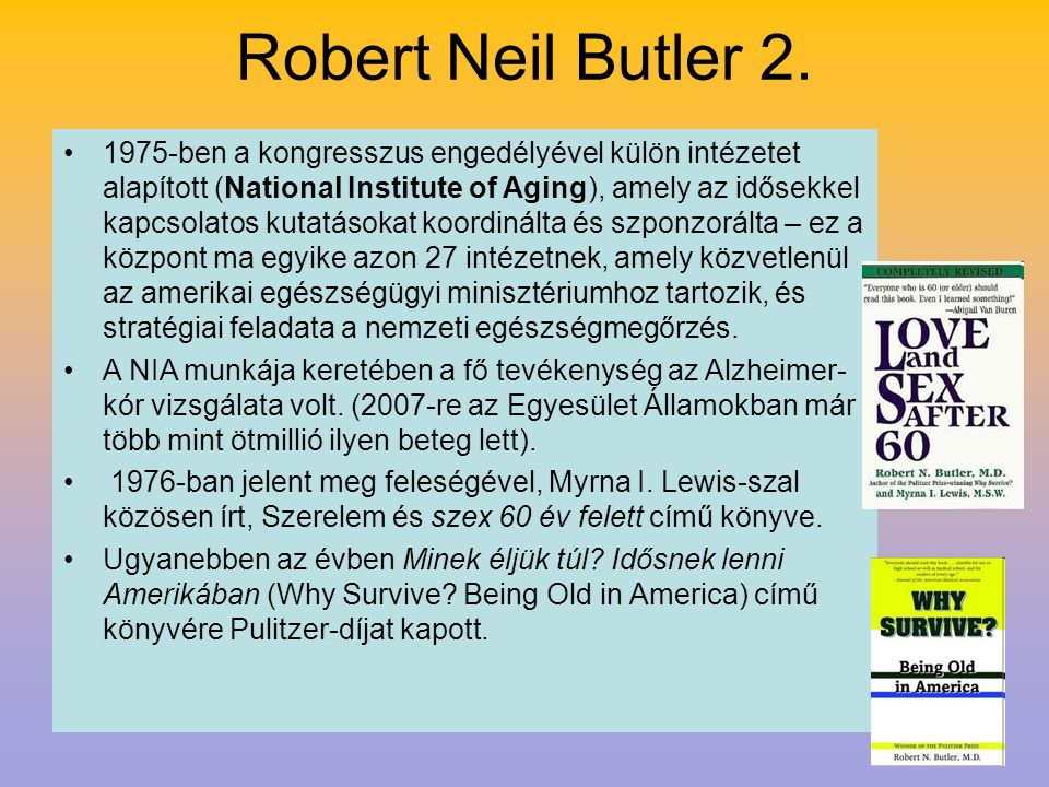 Robert Neil Butler 2.