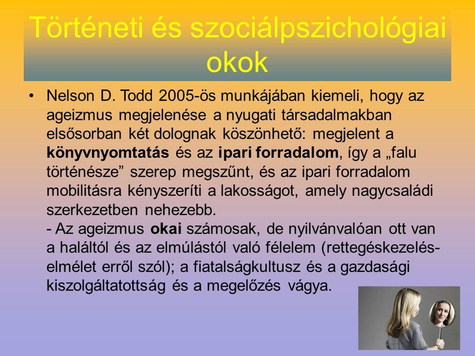 Történeti és szociálpszichológiai okok