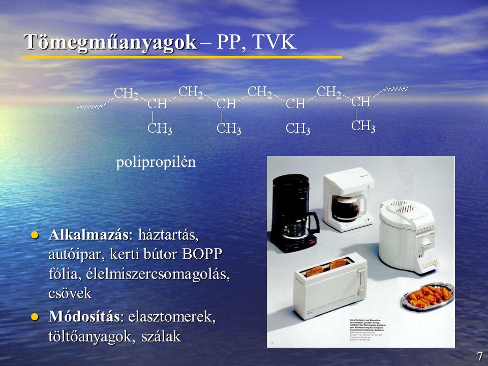 Tömegműanyagok – PP, TVK