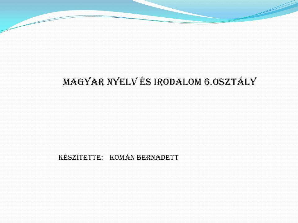 Magyar nyelv és irodalom 6.osztály